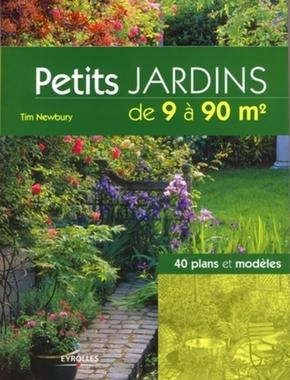 Tim Newbury- Petits jardins de 9 à 90 m²