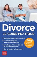 Divorce, le guide pratique - 2019