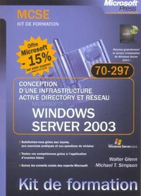 Conception d'une infrastructure Active Directory et réseau Windows Server 2003