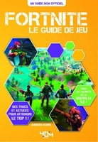 Fortnite : le guide de jeu