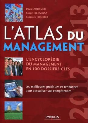 D.Autissier, F.Bensebaa, F.Boudier- L'atlas du management 2012-2013