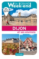 Un grand week-end à Dijon
