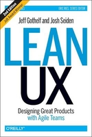 Lean ux 2nd ed- designing great products with agile teams