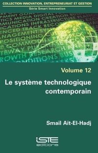 SYSTEME TECHNOLOGIQUE CONTEMPORAIN