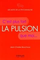 Jean-Charles BOUCHOUX - La pulsion