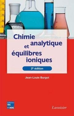 Chimie Analytique Et Equilibres Ioniques (2. Ed.)