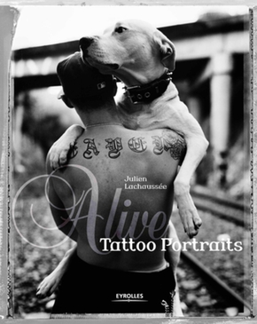 Alive: Tattoo Portraits - Coffret livre collector