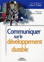Maud Tixier - Communiquer sur le developpement durableenjeux et imparcts pour l'entreprise