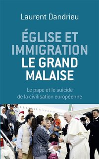 Église et immigration, le grand malaise