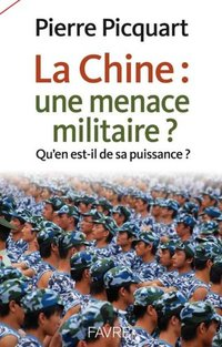 La chine: une menace militaire?