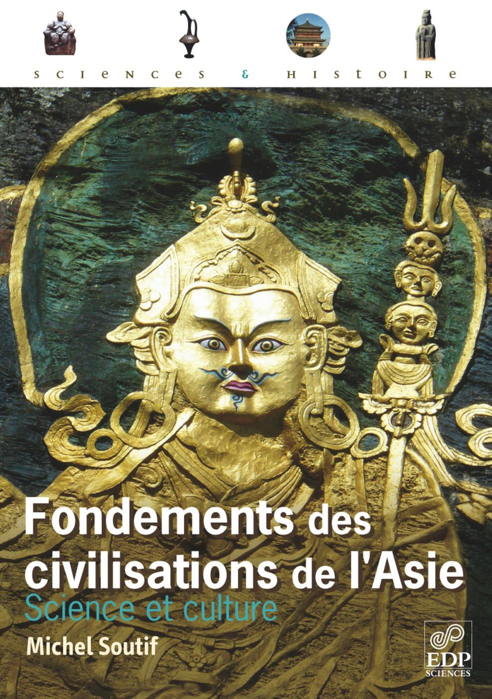 Fondements Des Civilisations De L Asie Michel Soutif Librairie Eyrolles