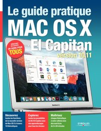 Le guide pratique Mac OS X El Capitan