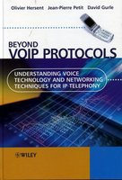 Beyond VoIP Protocols