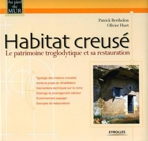 Patrick Bertholon, Olivier Huet, Ar'site- Habitat creusé