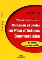 P.Py - Méthodes et astuces pour... concevoir et piloter un plan d'actions commerciales