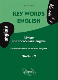 Key Words English - Réviser son vocabulaire anglais