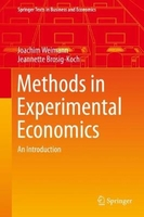 Methods in experimental economics: an introduction