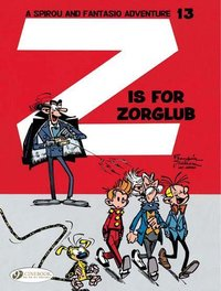 Spirou & fantasio - Tome 13 z is for zorglub