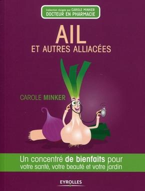 Carole Minker- Ail et autres alliacés