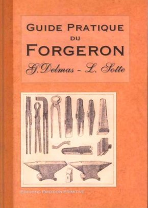 Guide pratique du forgeron - 1888-2004