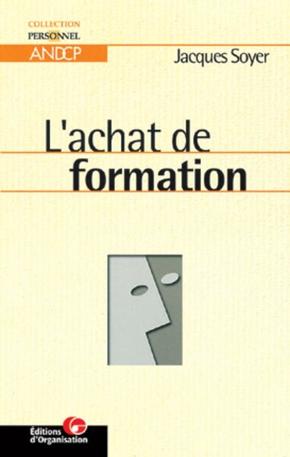 Jacques Soyer- L'achat de formation