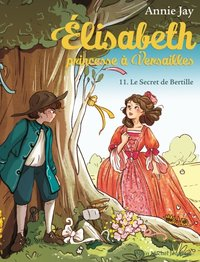 Elisabeth - Tome 1 le secret de bertille