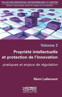Propriété intellectuelle et protection de l'innovation