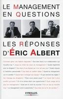 E.Albert - Le management en questions