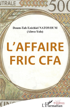 L'affaire fric cfa
