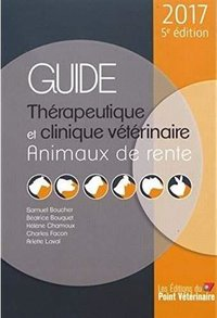 Guide therapeutique et clinique veterinaire animaux de rente 5e ed