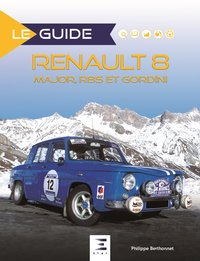 Renault 8 - major, r8s et gordini