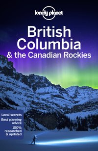 British columbia & the canadian rockies 8ed -anglais-