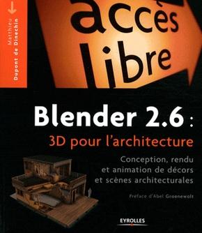 M.Dupont de Dinechin- Blender 2.6 : 3D pour l'architecture