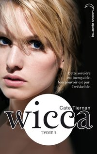 Wicca - Volume 3 - L'appel