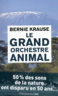 Le grand orchestre animal