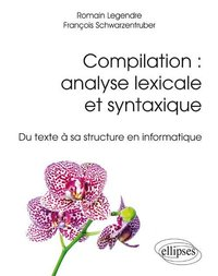 Compilation : analyse lexicale et syntaxique