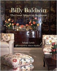 Billy baldwin: the great american decorator /anglais