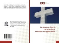 Le pouvoir dans le christianisme principes et applications