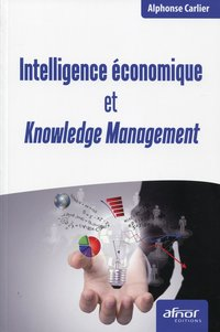Intelligence économique et knowledge management