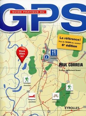 Paul Correia- Guide pratique du gps