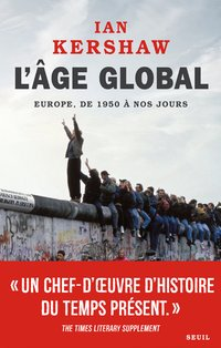 L'âge global. l'europe, de 1950 à nos jours