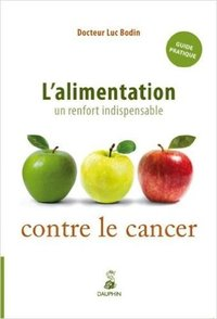 L'alimentation, un renfort indispensable contre le cancer