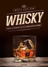 Le petit guide du whisky