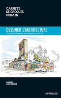 G.Campanario - Dessiner l'architecture