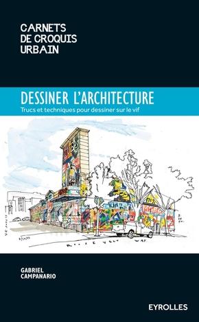 G.Campanario- Dessiner l'architecture