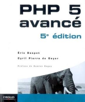 E.Daspet, C.Pierre de Geyer- Php 5 avancé