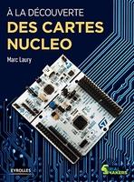 M.Laury - À la découverte des cartes Nucleo