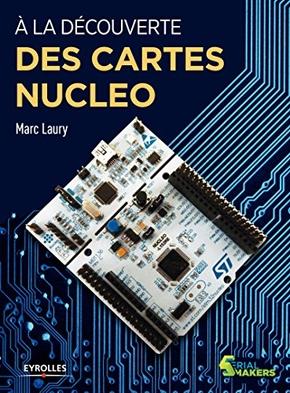 M.Laury- À la découverte des cartes Nucleo