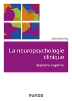 La neuropsychologie clinique
