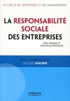 J.Igalens, Le cercle de l'entreprise et du management - La responsabilité sociale des entreprises